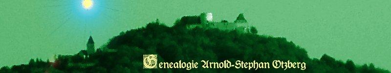 Genealogie Arnold-Stephan, Otzberg: Ahnenforschung zu Pfälzer und Saarländer Sippen: STEPHAN, NEUHÄUSER, TOBI, STUPPY PIRRO, EMSER, METZGER, RANKER u.v.a. Südhessische Sippen: ARNOLD, SCHIMPF, RÜBECK, ZWINGLER, Pommersche Sippen: ROGGENBUCK, FLEMMING, LOEPER